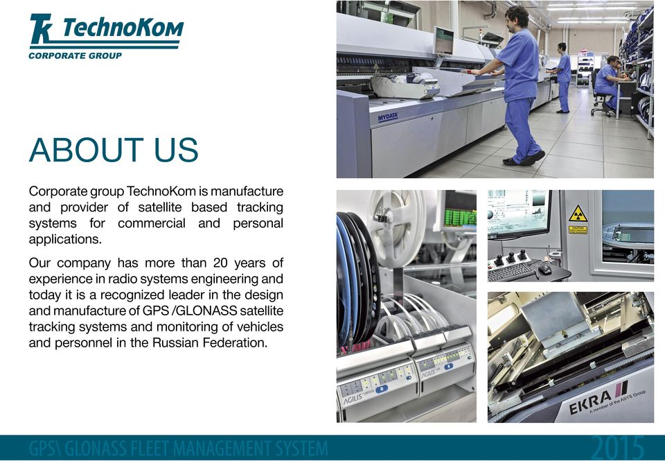 Our company has more than 20 years of experience in radio systems engineering and today it is a