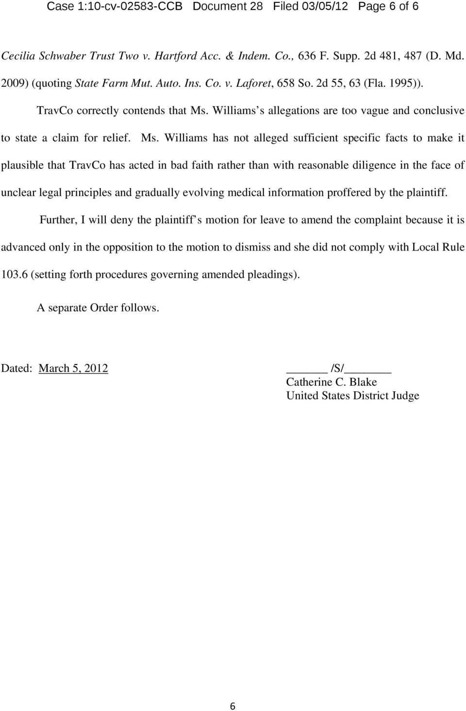 Williams s allegations are too vague and conclusive to state a claim for relief. Ms.