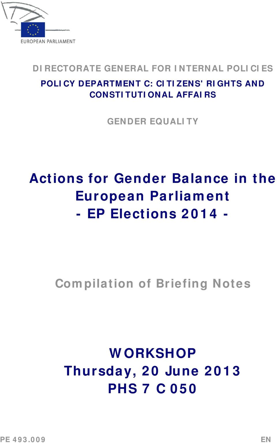 Gender Balance in the European Parliament - EP Elections 2014 -