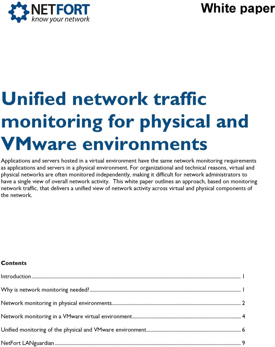 For organizational and technical reasons, virtual and physical networks are often monitored independently, making it difficult for network administrators to have a single view of overall network