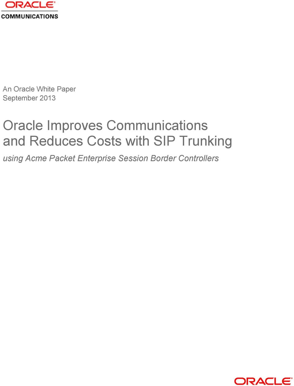 Reduces Costs with SIP Trunking using