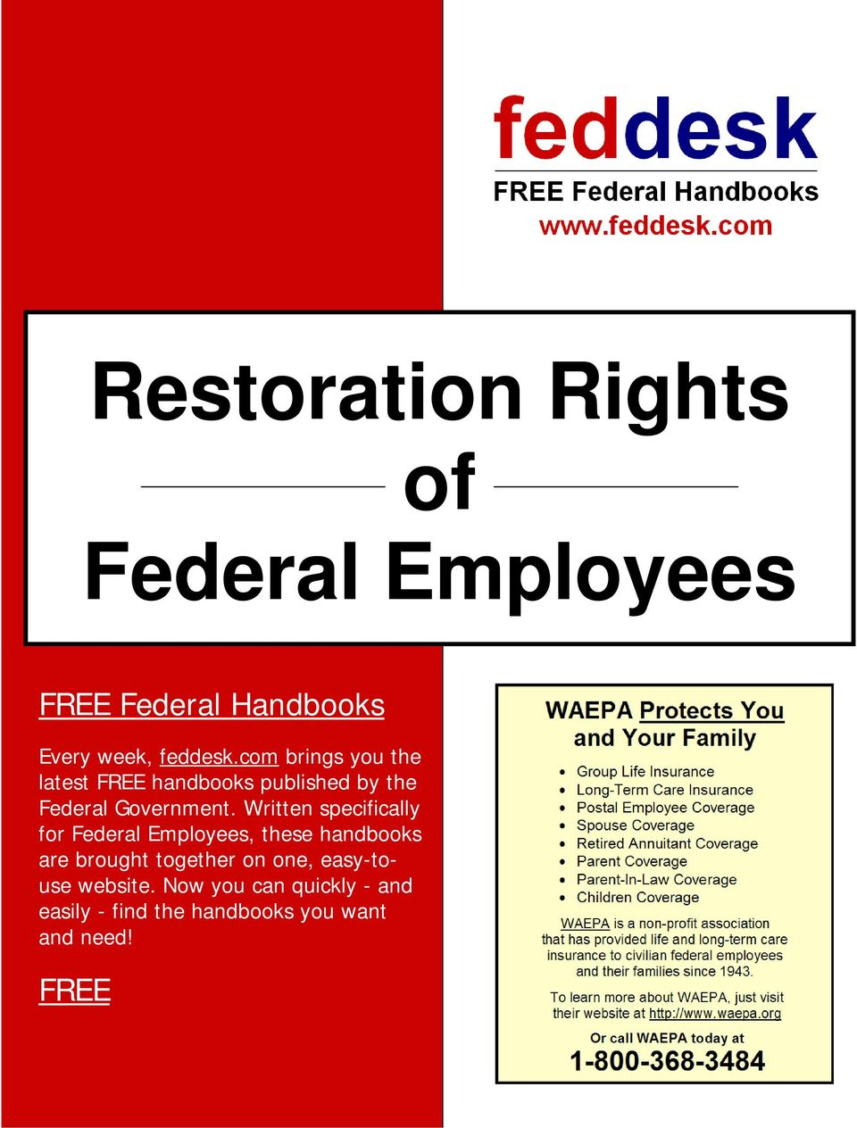 Written specifically for Federal Employees, these handbooks are brought together on