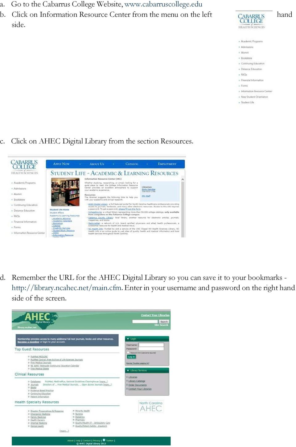 Click on AHEC Digital Library from the section Resources. d.