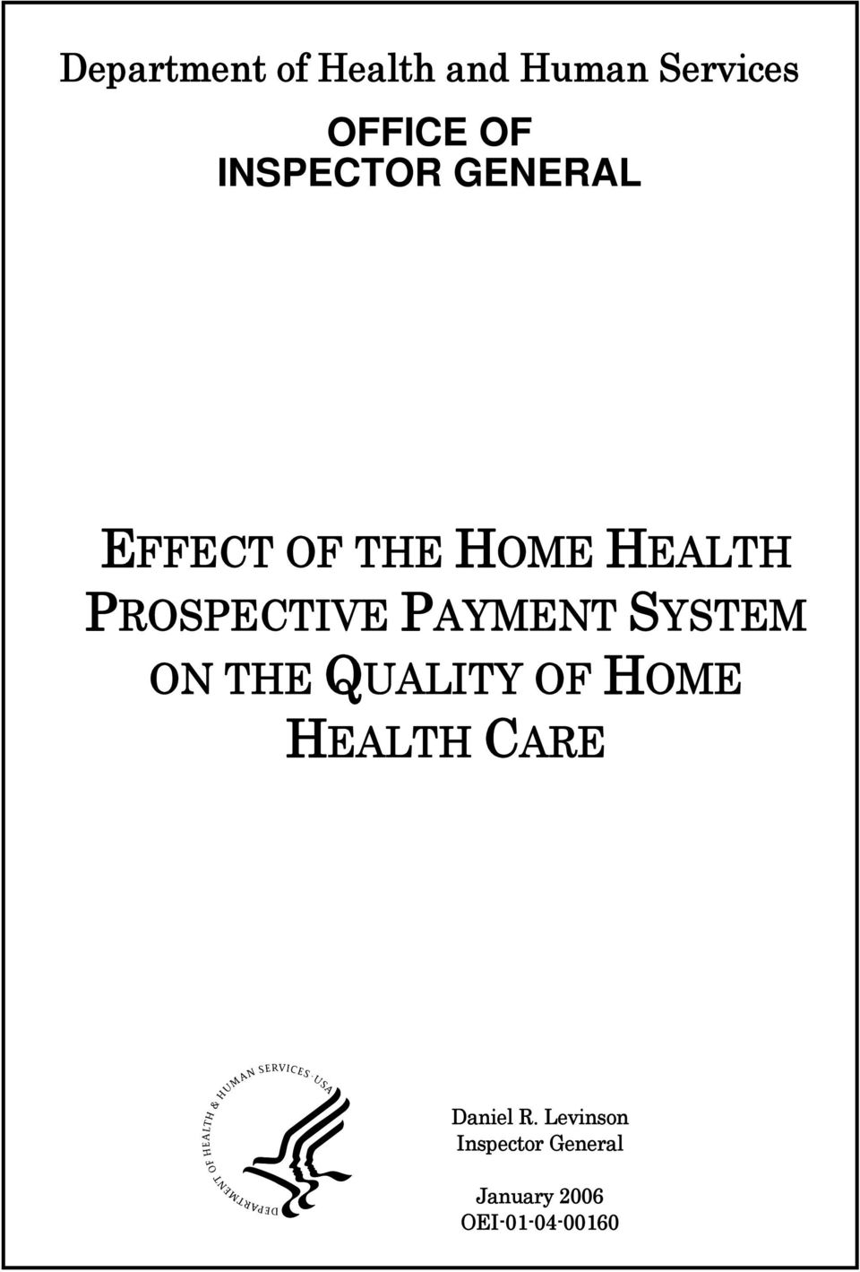 PAYMENT SYSTEM ON THE QUALITY OF HOME HEALTH CARE
