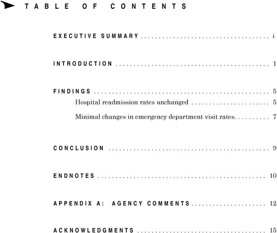 .. 5 Minimal changes inemergency department visitrates.