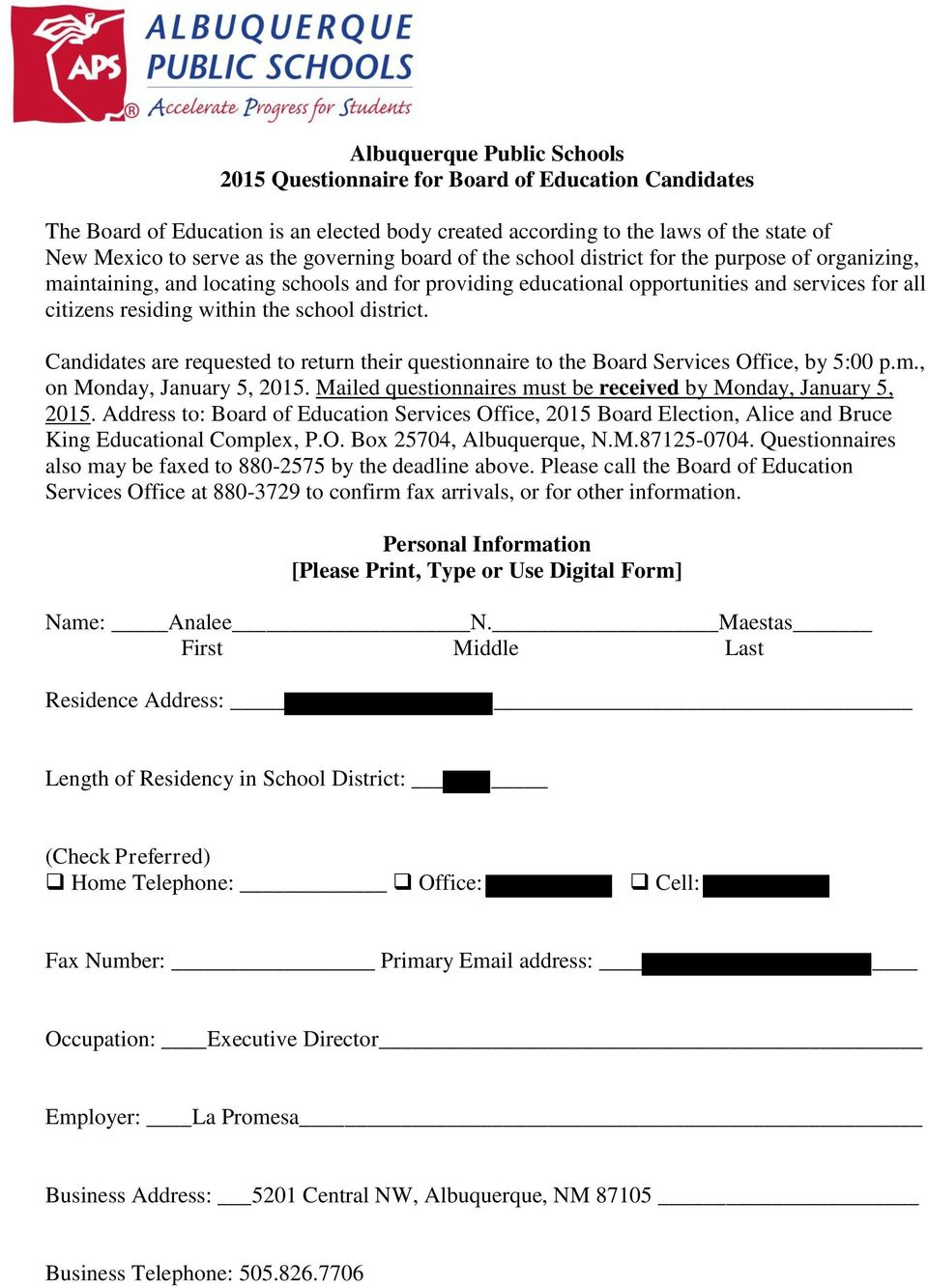 school district. Candidates are requested to return their questionnaire to the Board Services Office, by 5:00 p.m., on Monday, January 5, 2015.