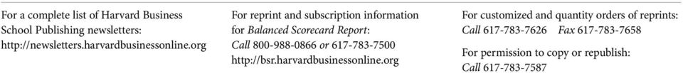 org For reprint and subscription information for Balanced Scorecard Report: Call 800-988-0866 or