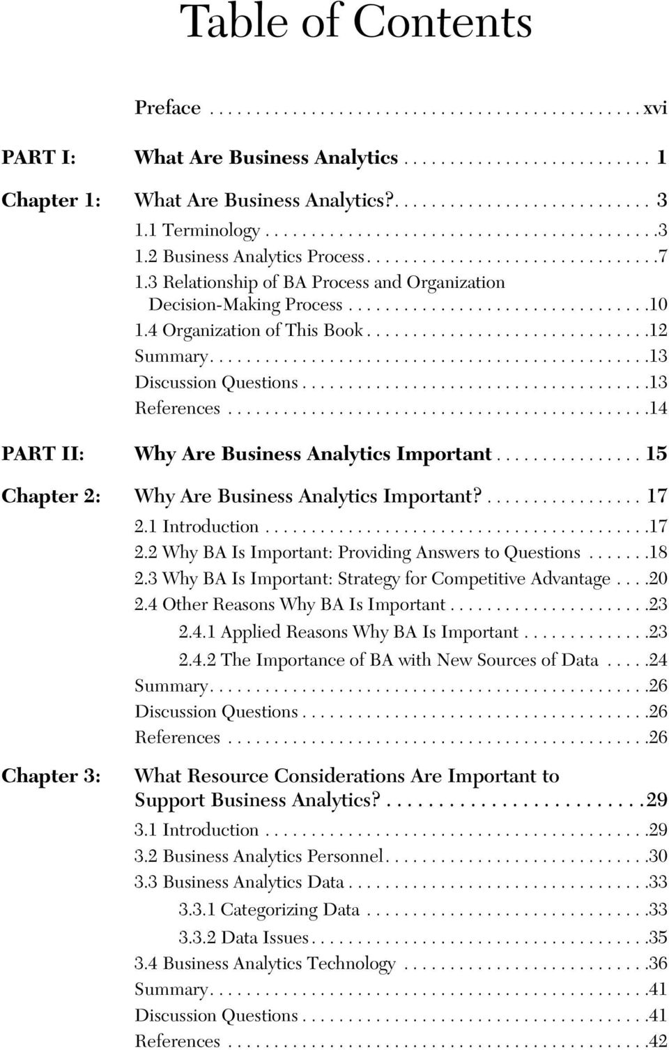 4 Organization of This Book...............................12 Summary................................................13 Discussion Questions......................................13 References.