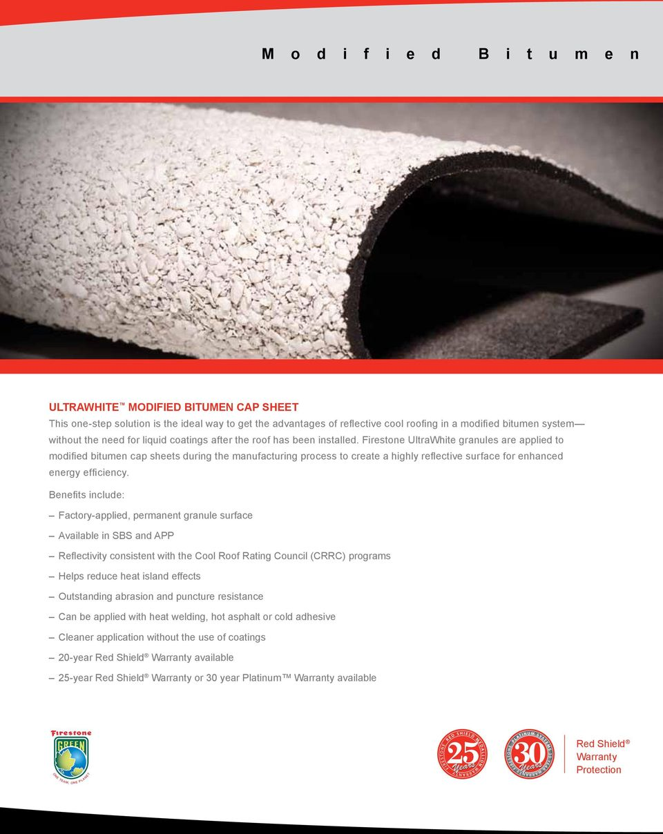 Firestone UltraWhite granules are applied to modified bitumen cap sheets during the manufacturing process to create a highly reflective surface for enhanced energy efficiency.