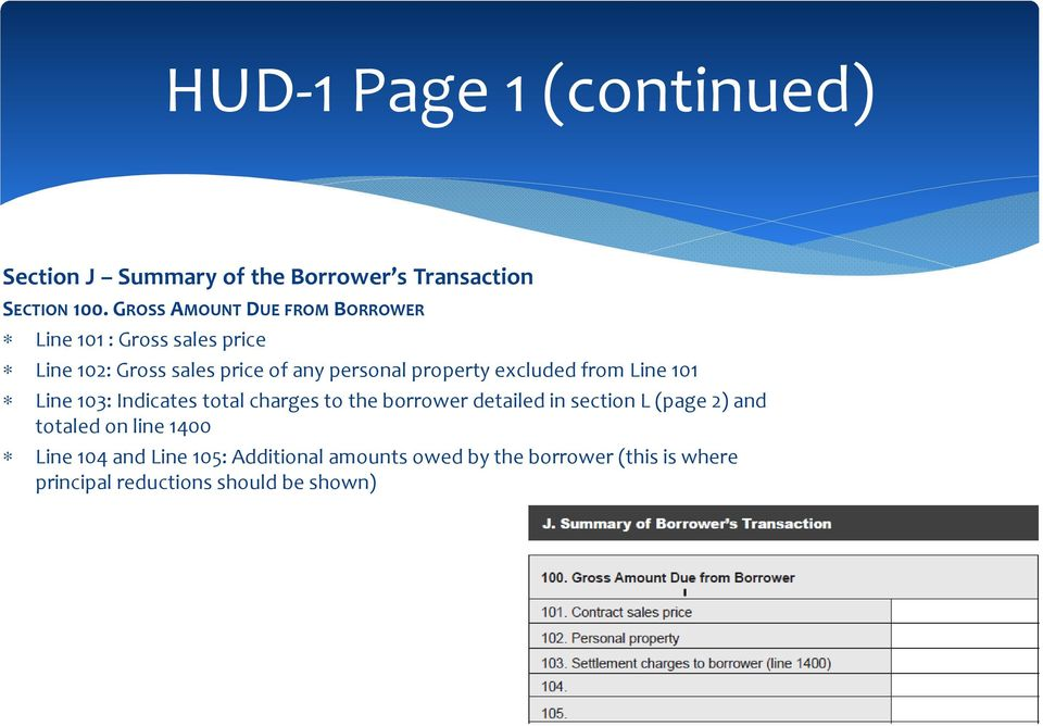 property excluded from Line 101 Line 103: Indicates total charges to the borrower detailed in section L (page