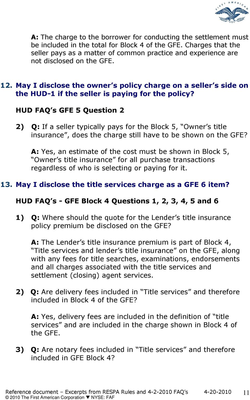 May I disclose the owner s policy charge on a seller s side on the HUD-1 if the seller is paying for the policy?