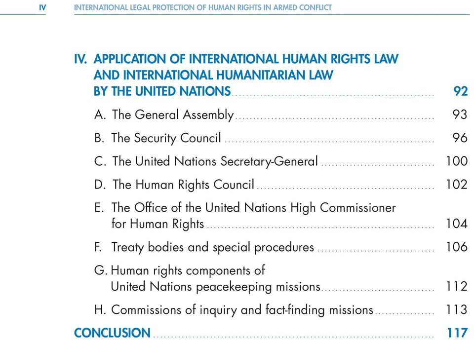 The Security Council... 96 C. The United Nations Secretary-General... 100 D. The Human Rights Council... 102 E.