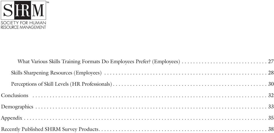 ..28 Perceptions of Skill Levels (HR Professionals)...30 Conclusions.