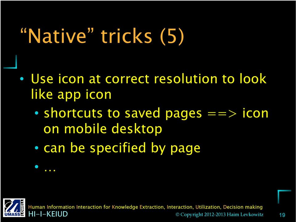 shortcuts to saved pages ==> icon on