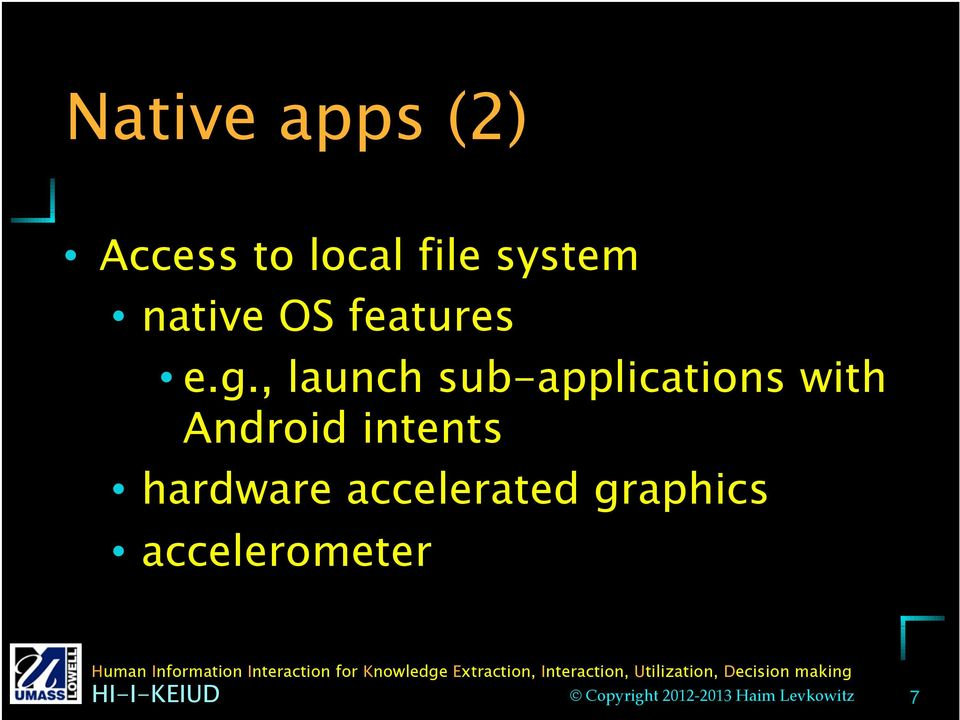 , launch sub-applications with Android