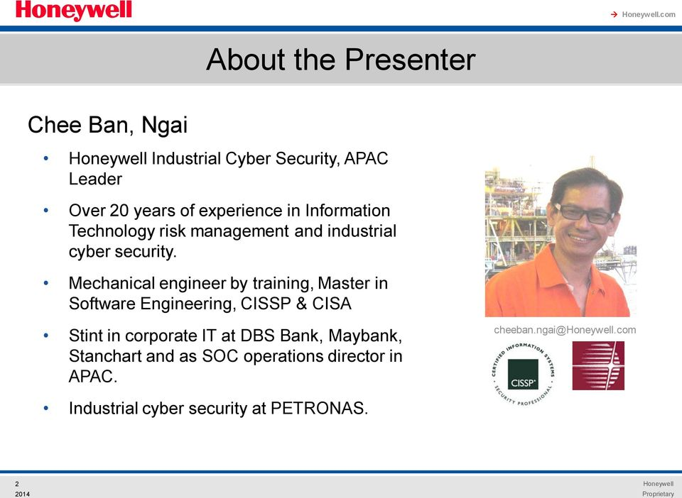 Information Technology risk management and industrial cyber security.