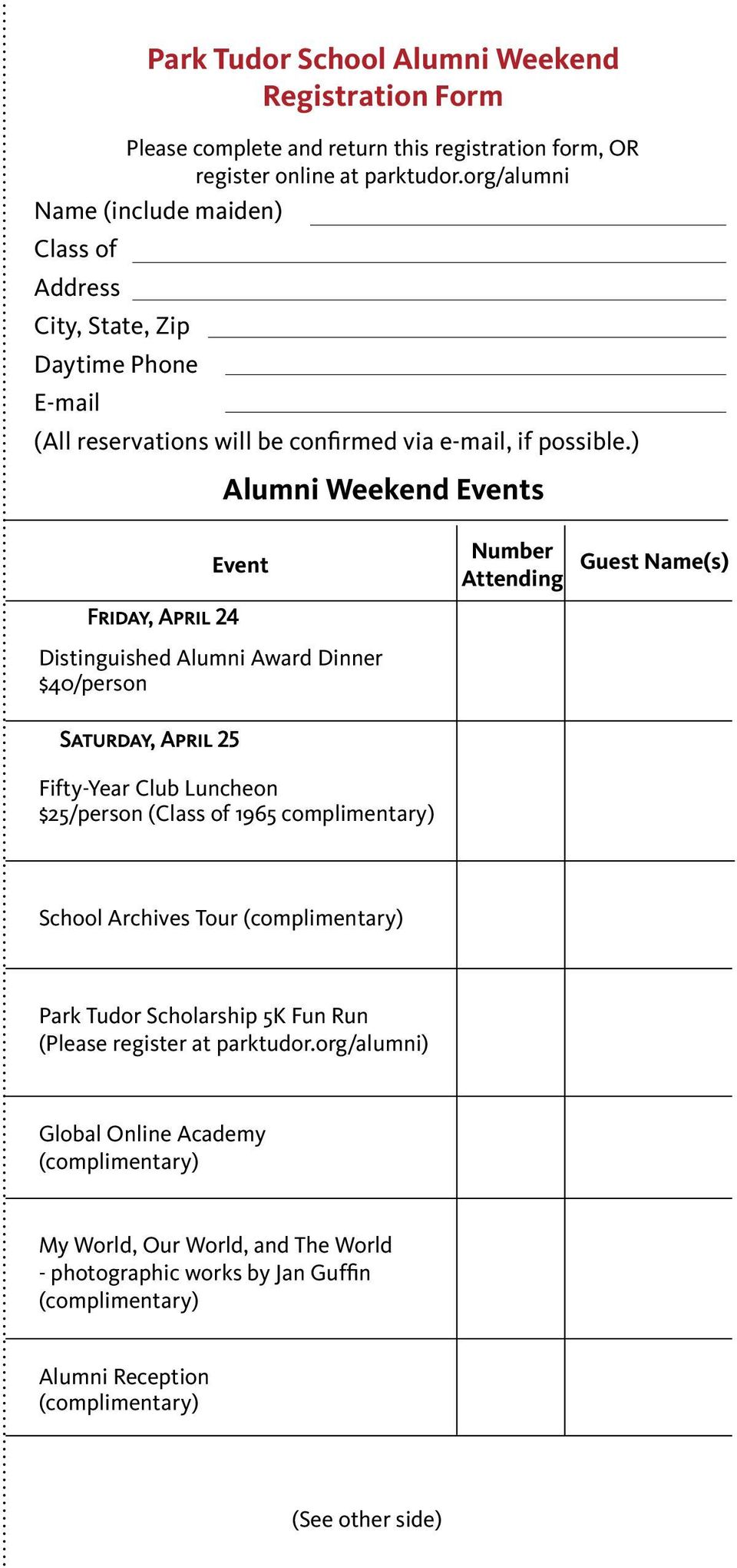 ) Alumni Weekend Events Event Number Attending Guest Name(s) Friday, April 24 Distinguished Alumni Award Dinner $40/person Saturday, April 25 Fifty-Year Club Luncheon $25/person (Class of 1965