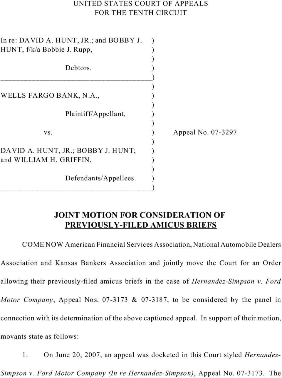 JOINT MOTION FOR CONSIDERATION OF PREVIOUSLY-FILED AMICUS BRIEFS COME NOW American Financial Services Association, National Automobile Dealers Association and Kansas Bankers Association and jointly
