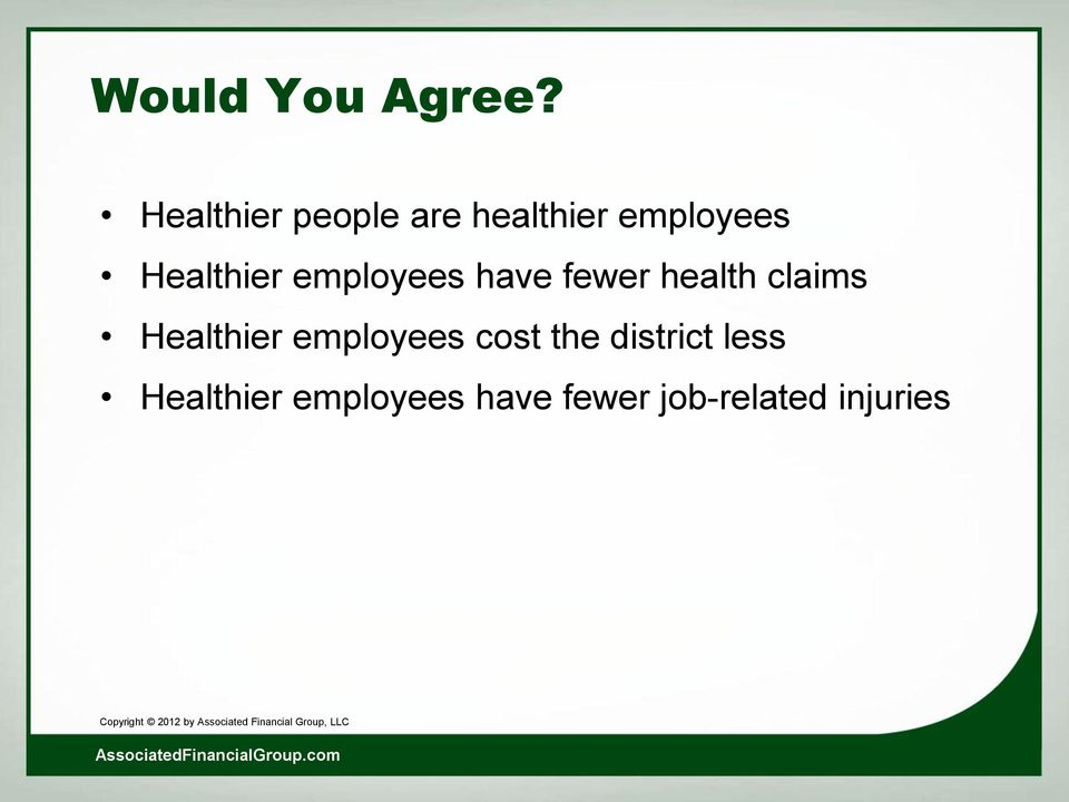 Healthier employees have fewer health claims