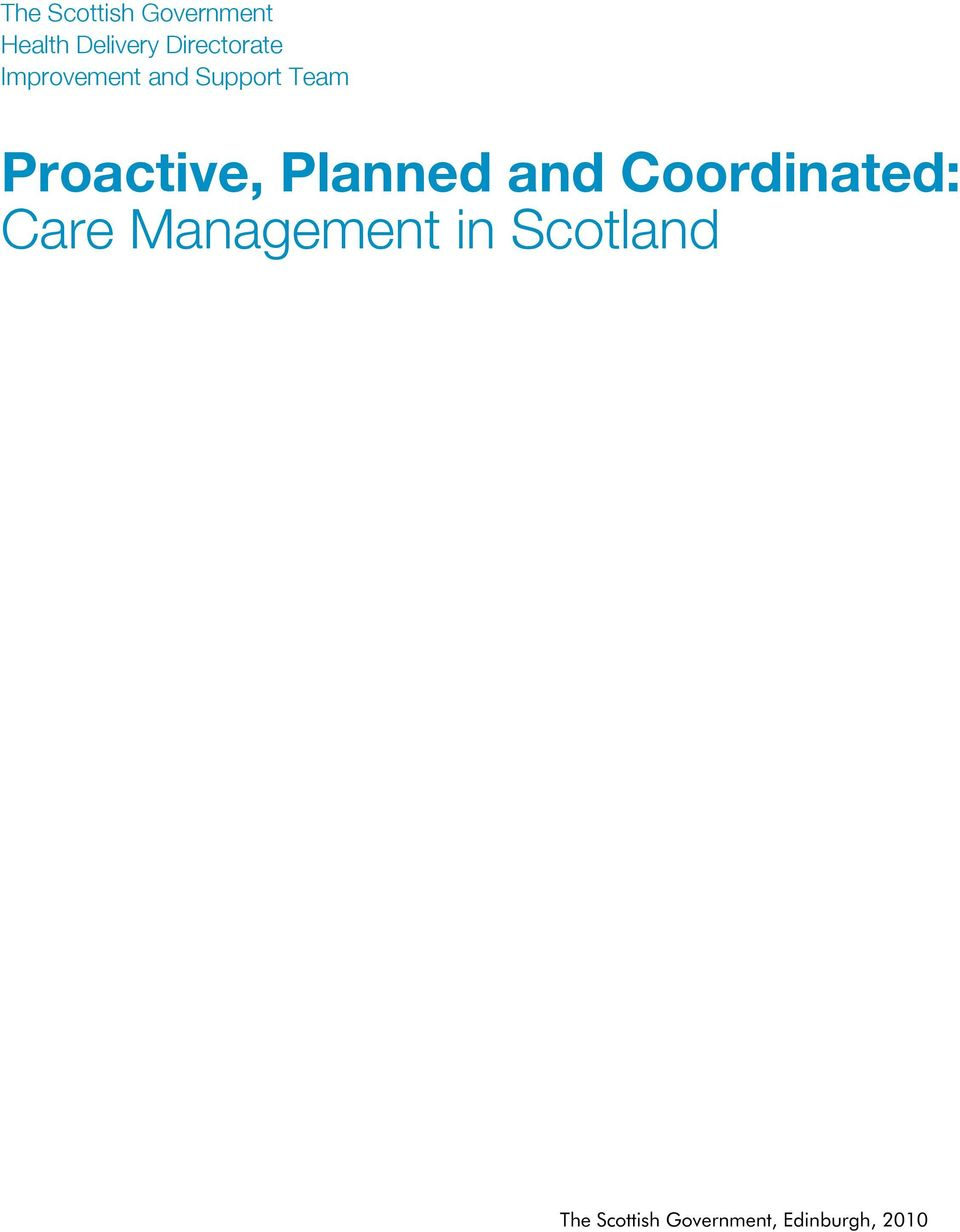 Proactive, Planned and Coordinated: Care
