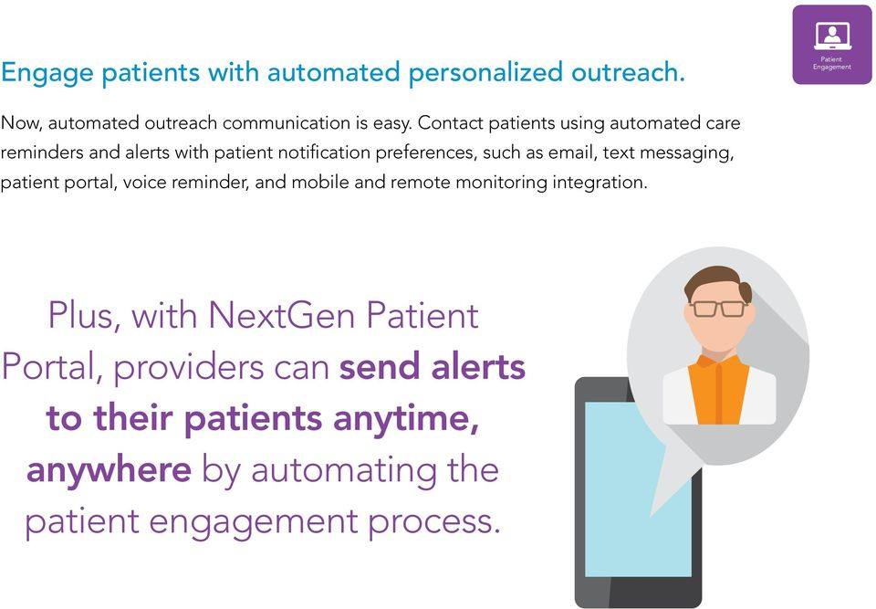 Contact patients using automated care reminders and alerts with patient notification preferences, such as email, text