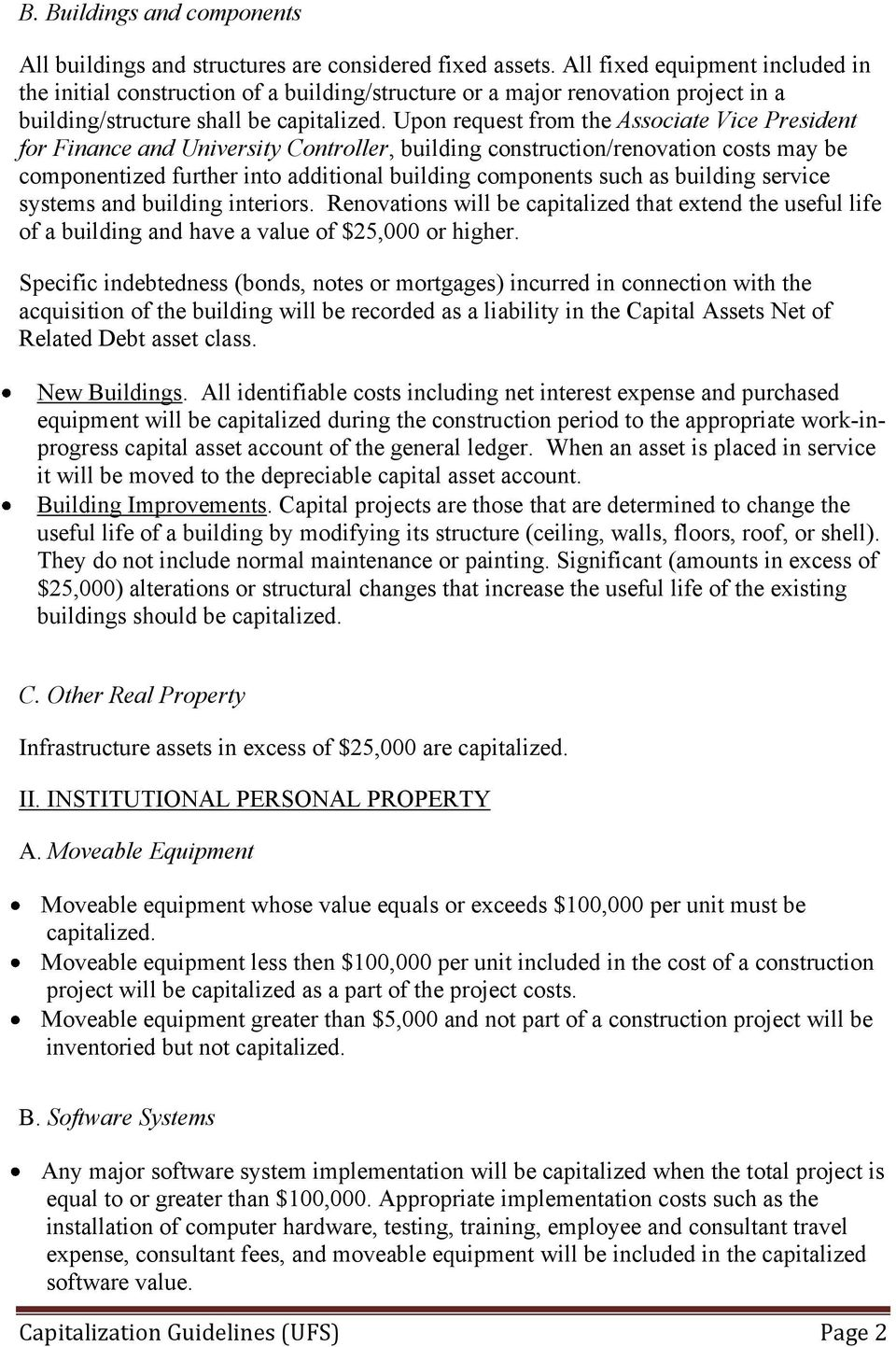 Upon request from the Associate Vice President for Finance and University Controller, building construction/renovation costs may be componentized further into additional building components such as