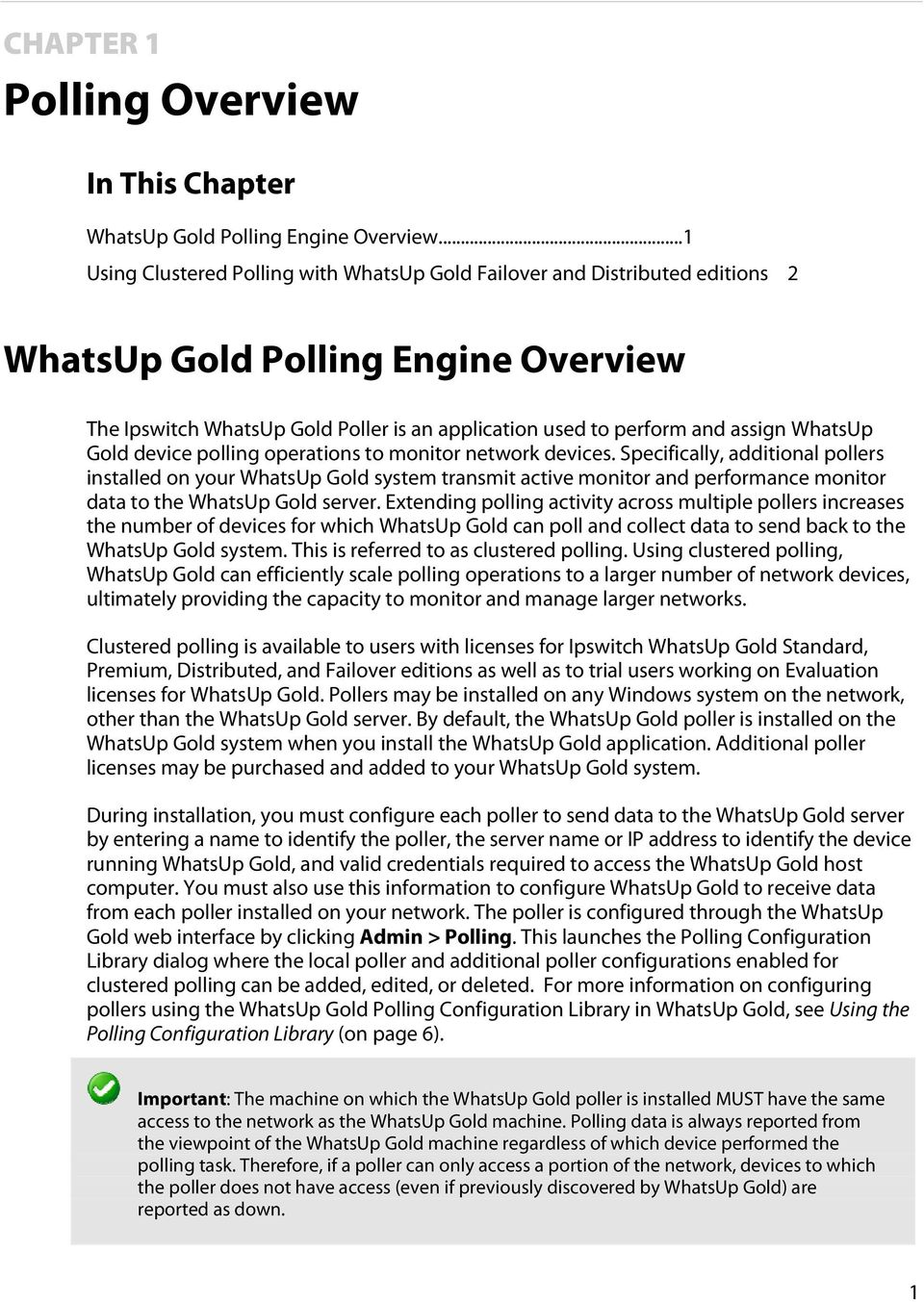 WhatsUp Gold device polling operations to monitor network devices.