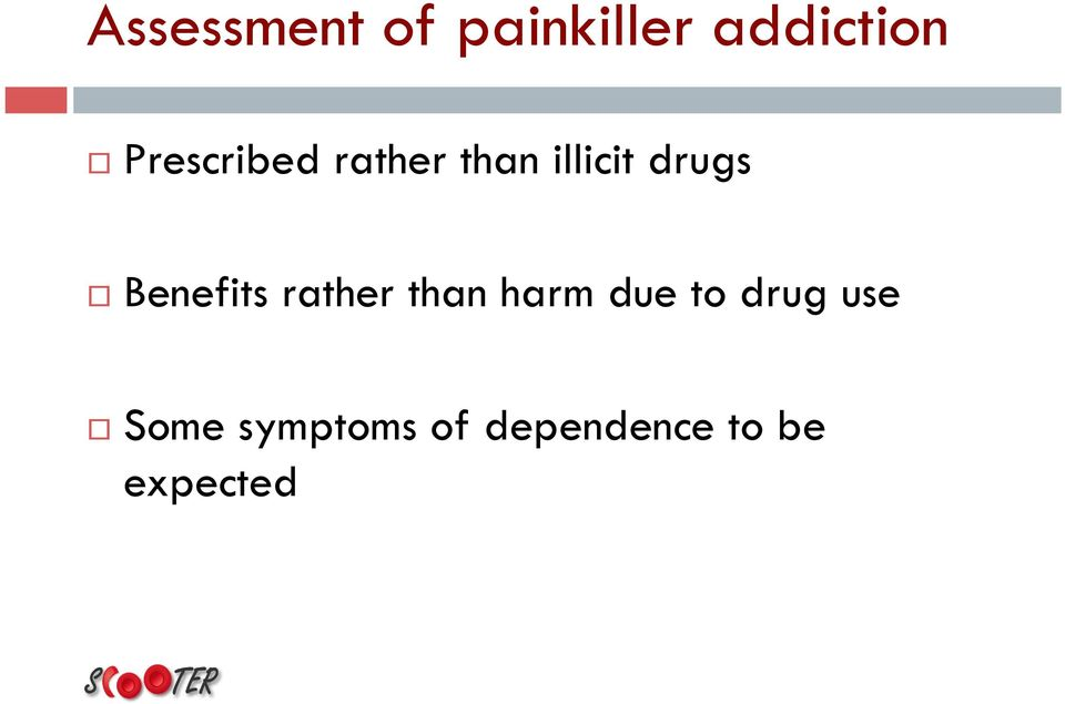 Benefits rather than harm due to drug