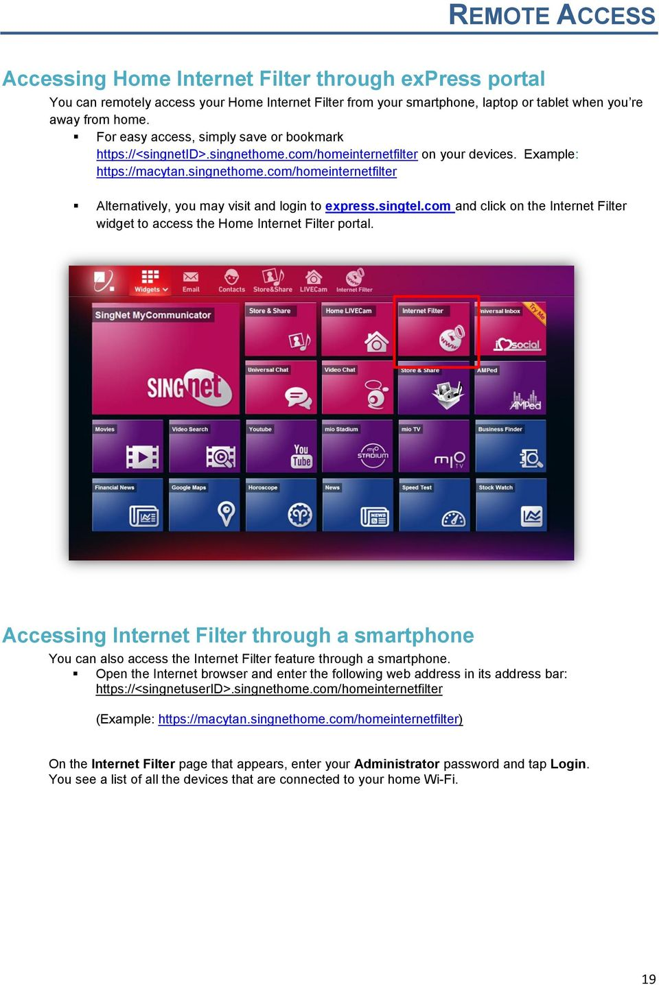singtel.com and click on the Internet Filter widget to access the Home Internet Filter portal.