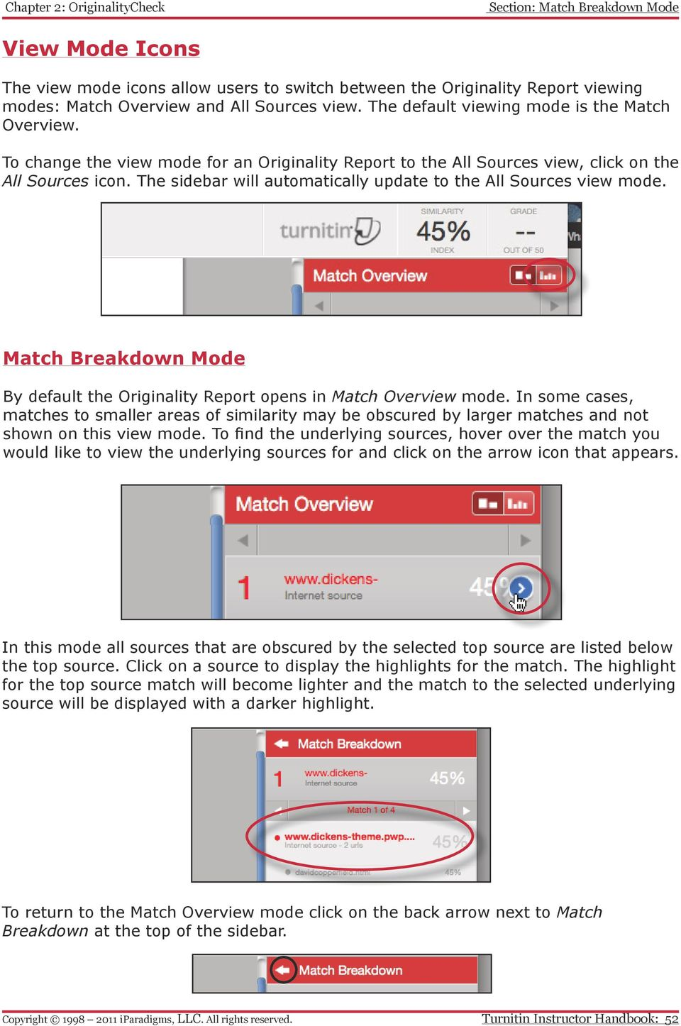The sidebar will automatically update to the All Sources view mode. Match Breakdown Mode By default the Originality Report opens in Match Overview mode.