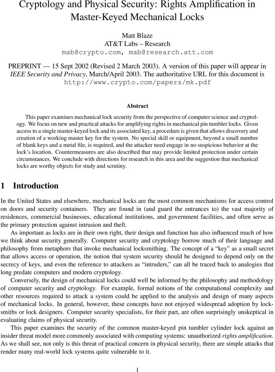 pdf Abstract This paper examines mechanical lock security from the perspective of computer science and cryptology.