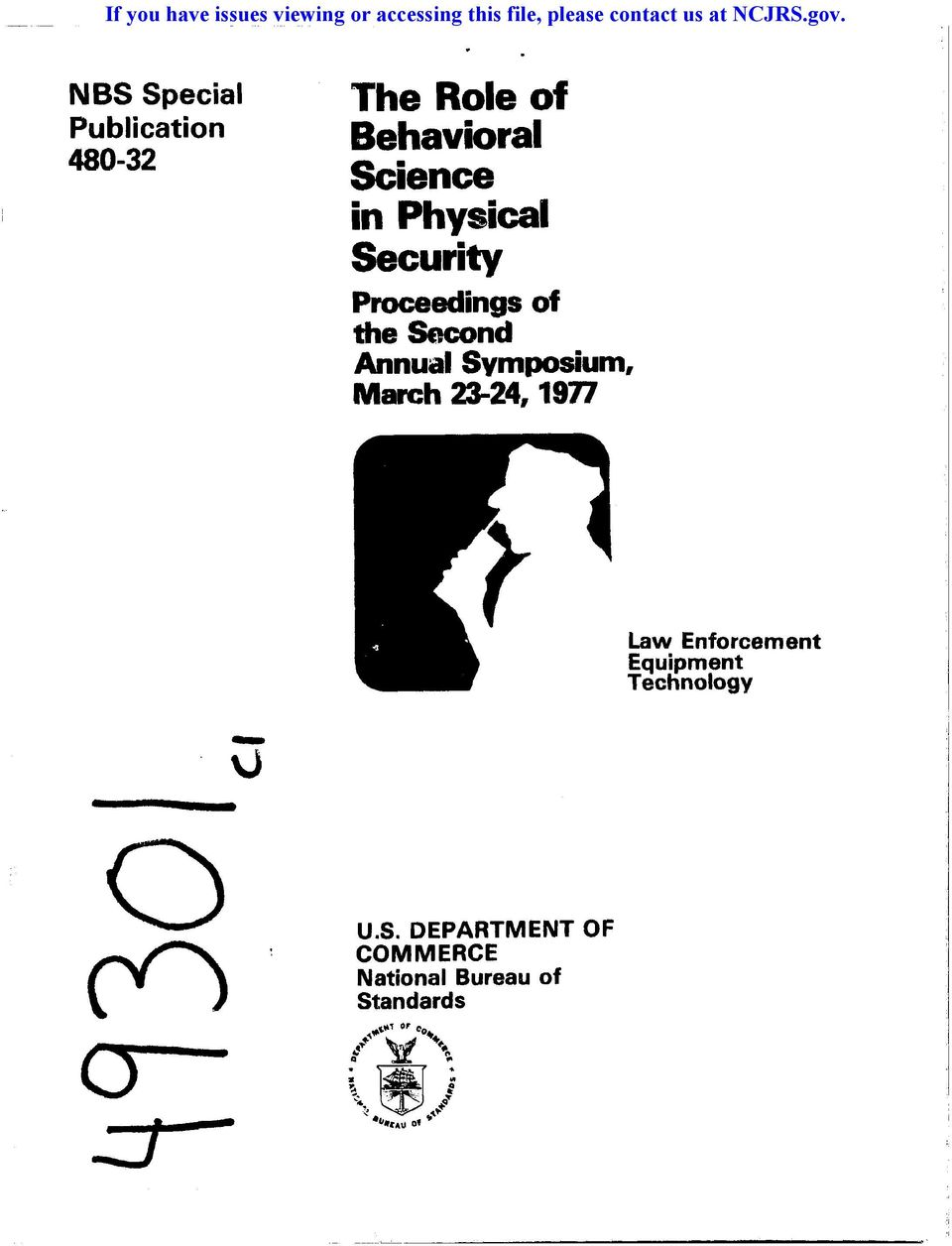 Proceedings of the Second Annual Symposium, March 23-24, 1977 Law Enforcement