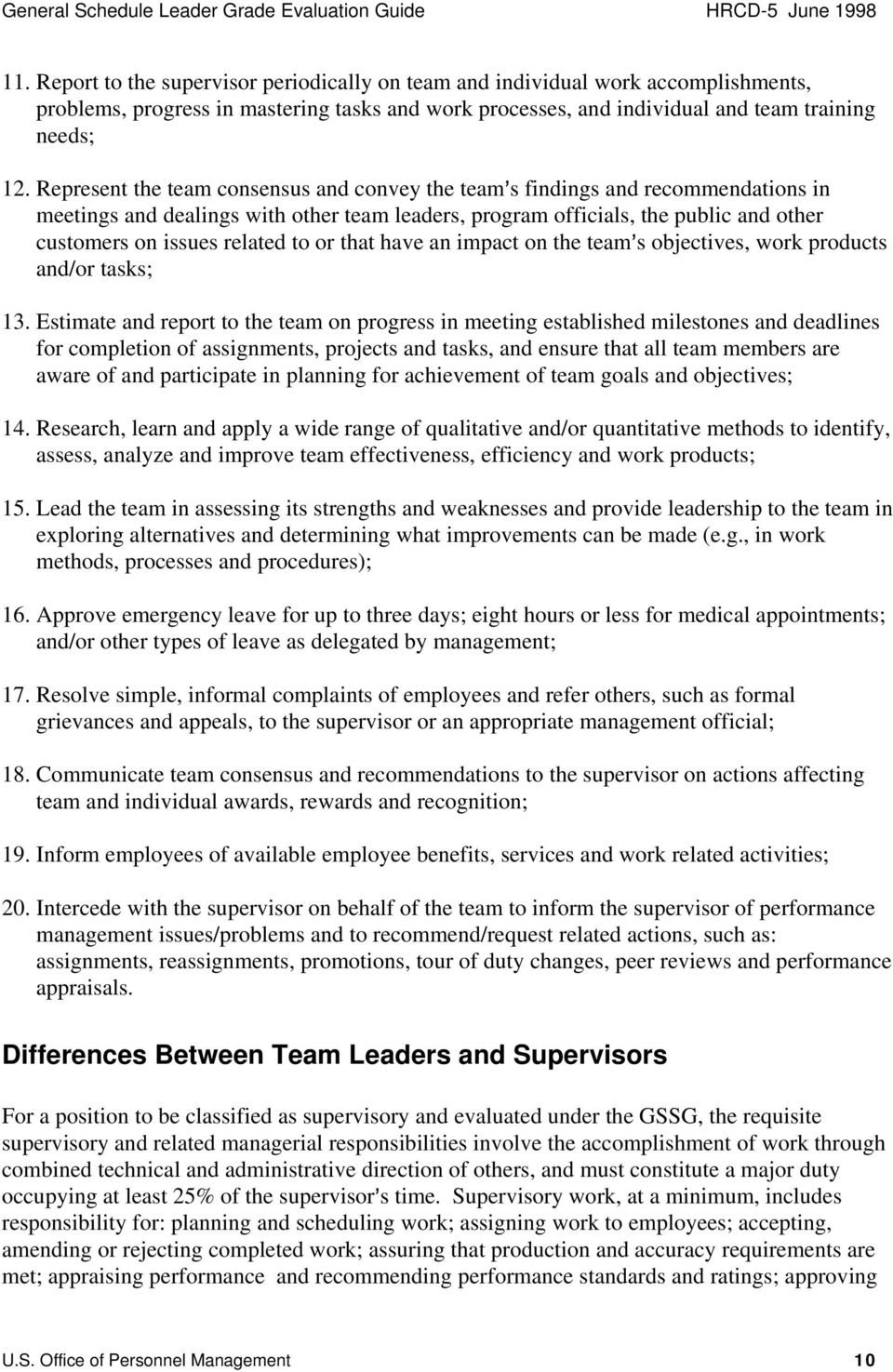 to or that have an impact on the team=s objectives, work products and/or tasks; 13.