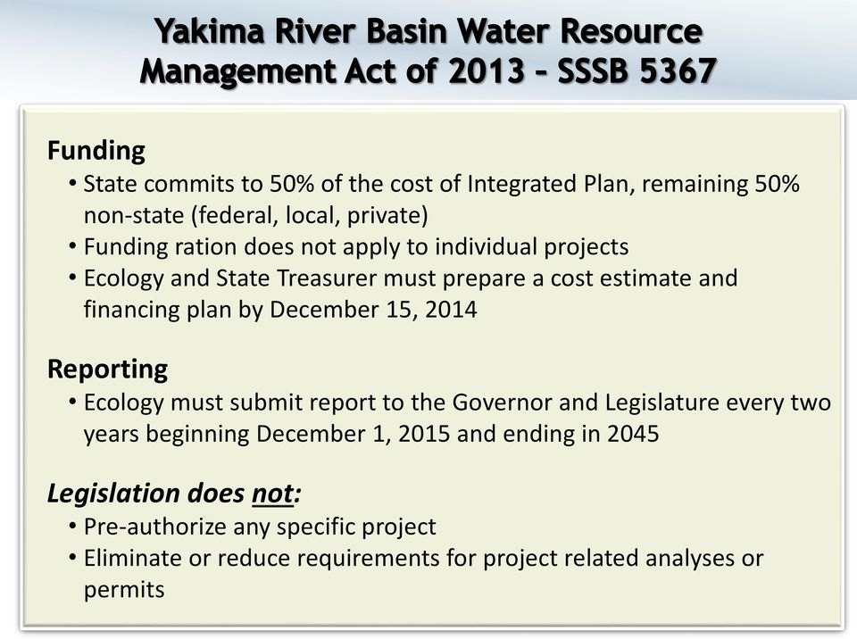 Reporting Ecology must submit report to the Governor and Legislature every two years beginning December 1, 2015 and ending in 2045