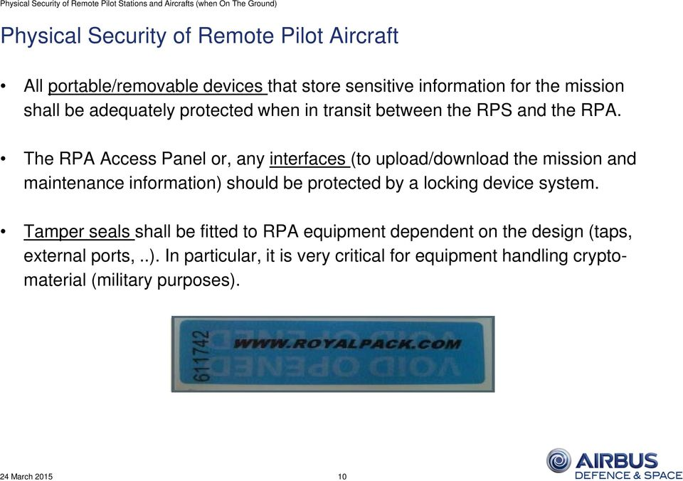 The RPA Access Panel or, any interfaces (to upload/download the mission and maintenance information) should be protected by a locking