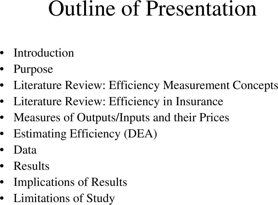 Insurance Measures of Outputs/Inputs and their Prices Estimating