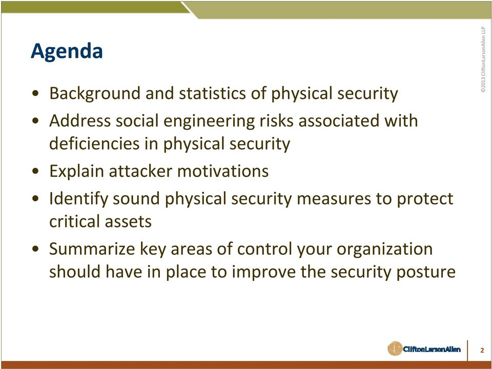 Identify sound physical security measures to protect critical assets Summarize key
