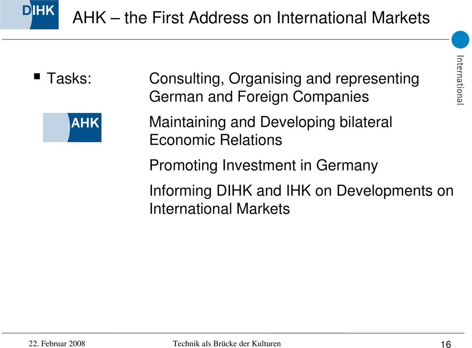 Economic Relations Promoting Investment in Germany Informing DIHK and IHK on