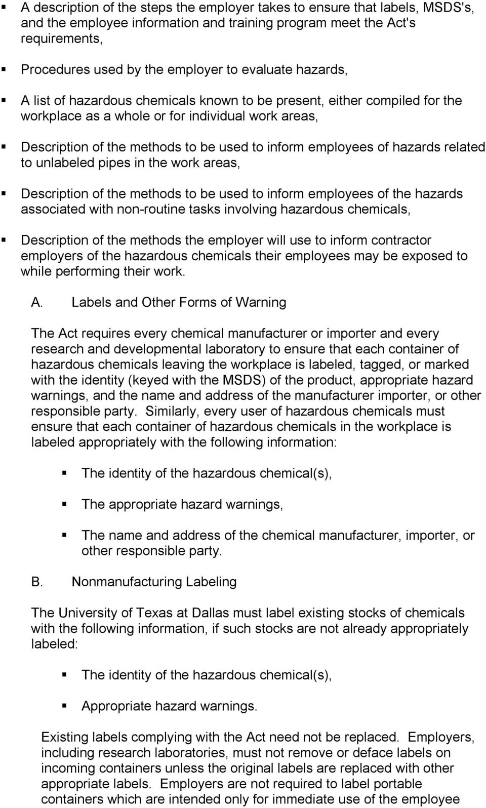 hazards related to unlabeled pipes in the work areas, Description of the methods to be used to inform employees of the hazards associated with non routine tasks involving hazardous chemicals,