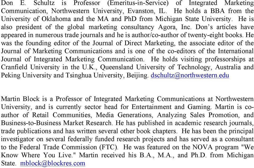 Don s articles have appeared in numerous trade journals and he is author/co-author of twenty-eight books.