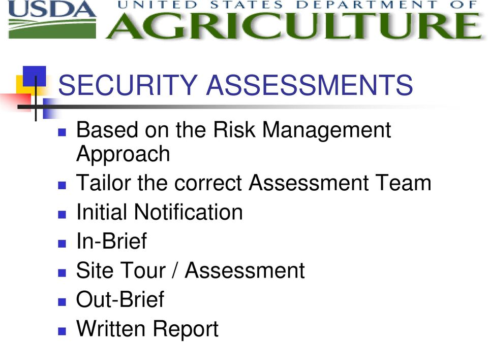 Assessment Team Initial Notification
