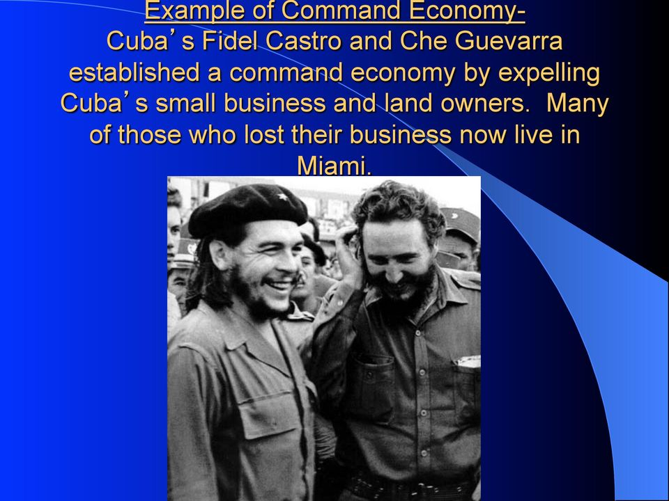 expelling Cuba s small business and land owners.