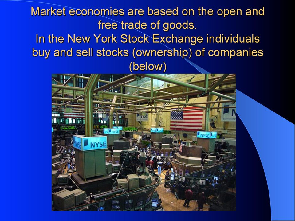 In the New York Stock Exchange