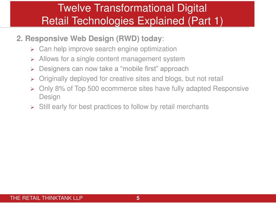 management system Designers can nw take a mbile first apprach Originally deplyed fr creative sites and