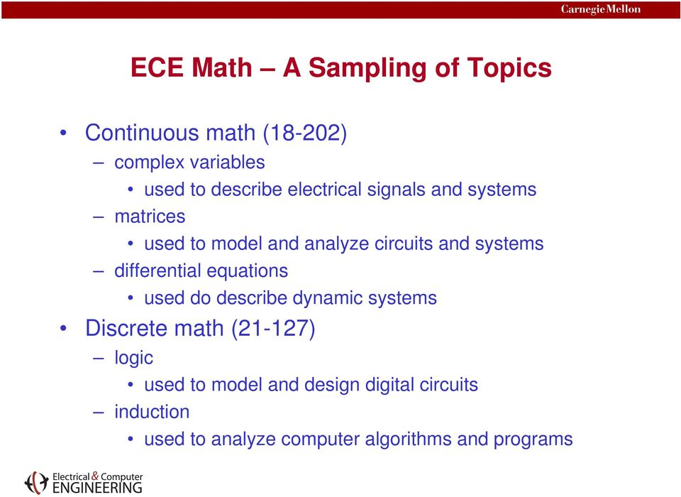 differential equations used do describe dynamic systems Discrete math (21-127) logic used