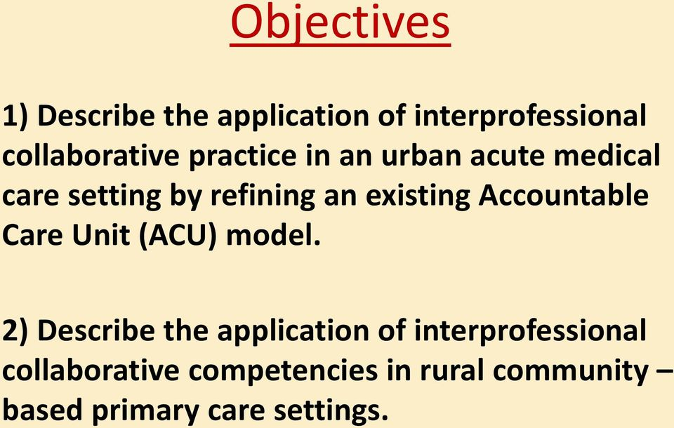 Accountable Care Unit (ACU) model.