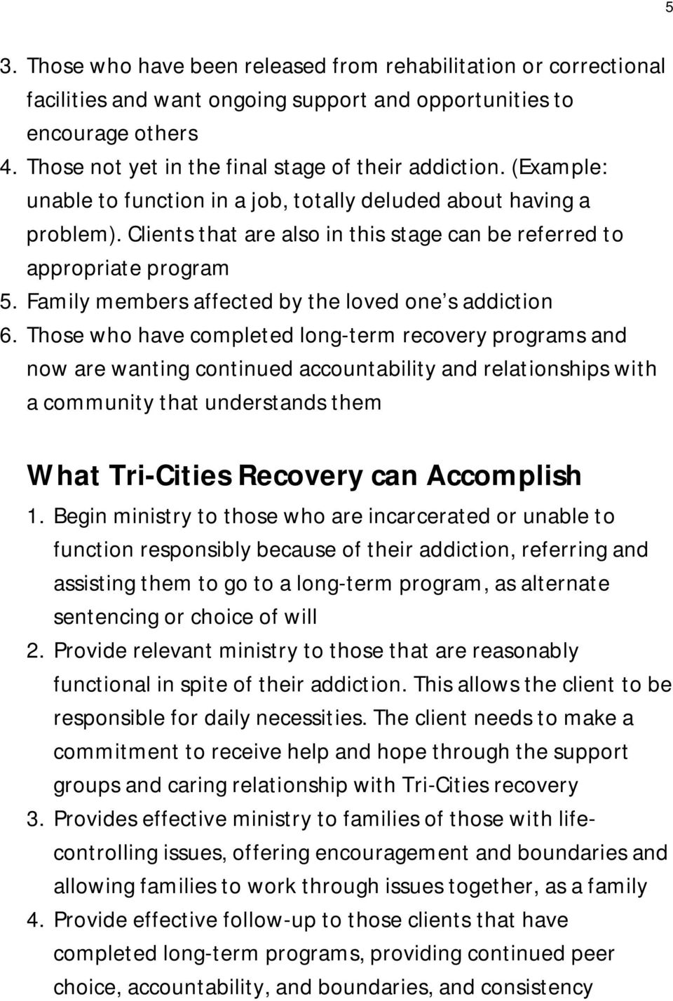 Family members affected by the loved one s addiction 6.