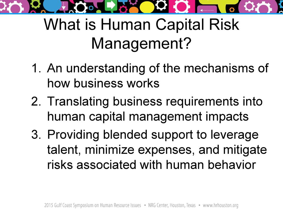 Translating business requirements into human capital management impacts 3.