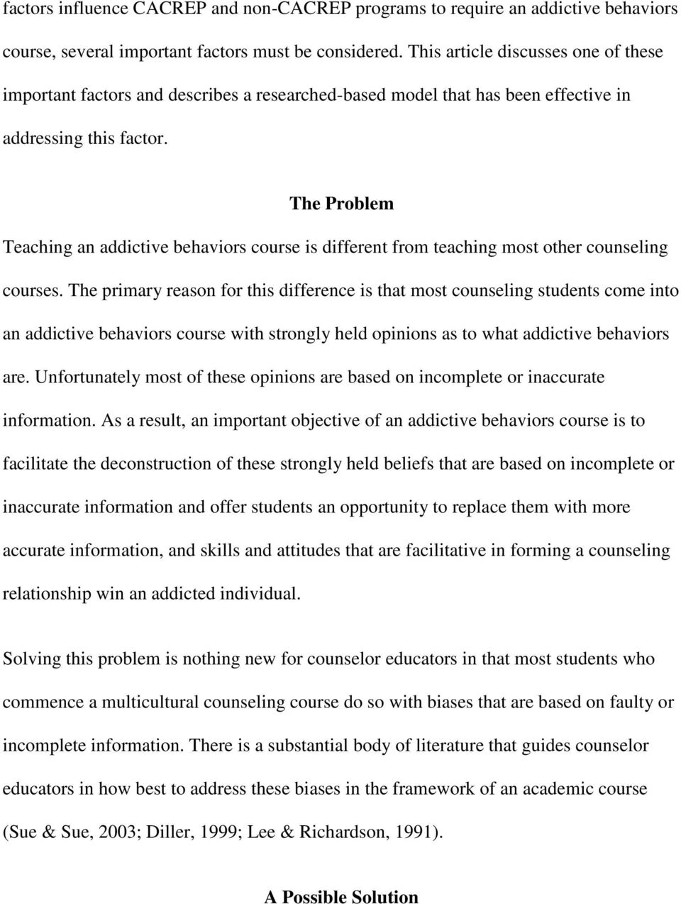 The Problem Teaching an addictive behaviors course is different from teaching most other counseling courses.