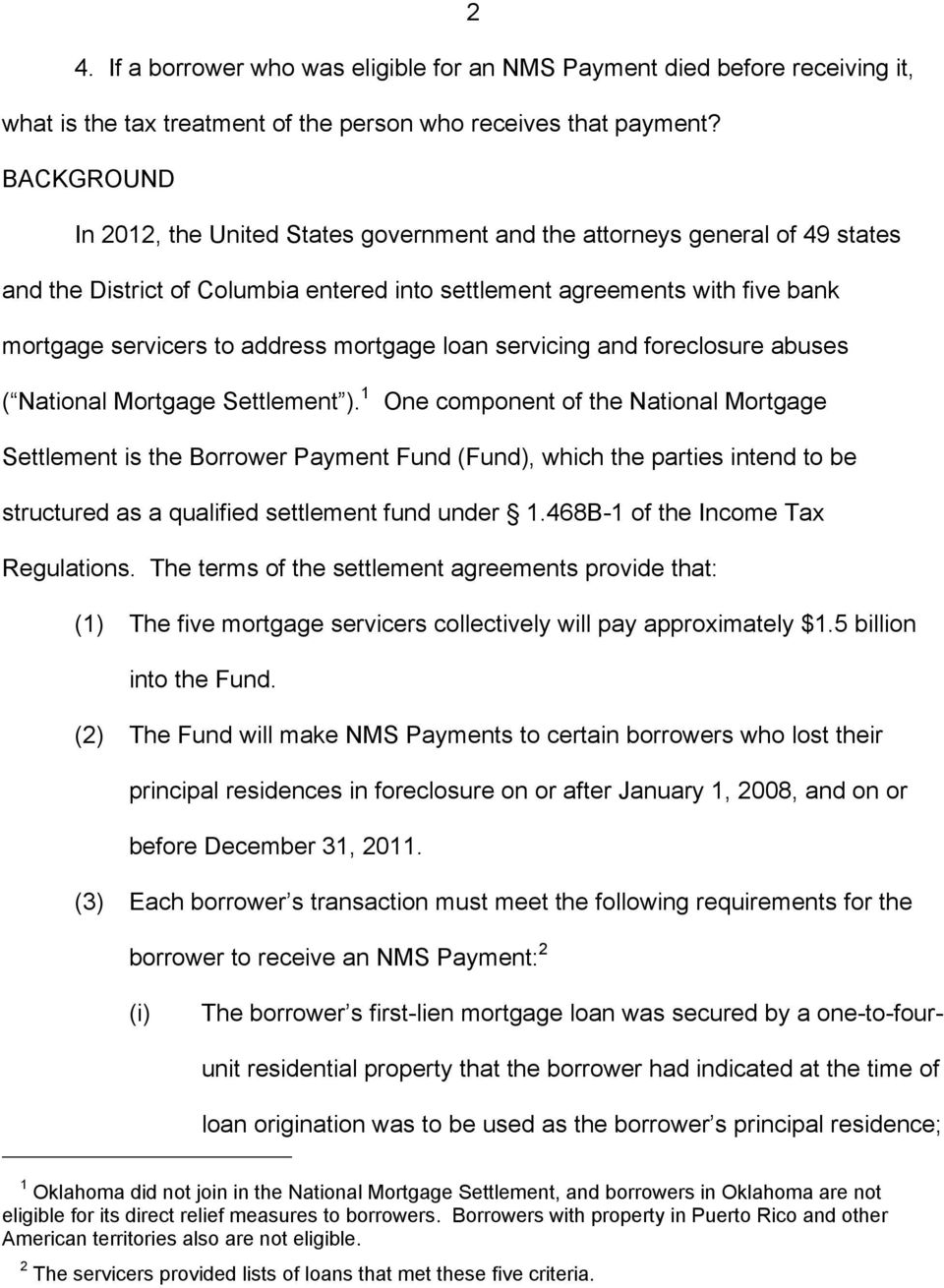 mortgage loan servicing and foreclosure abuses ( National Mortgage Settlement ).